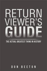 For more information about the new updated version of my Return Viewer's Guide book.